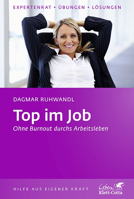 Top im Job - ohne Burnout sdurch's Arbeitsleben